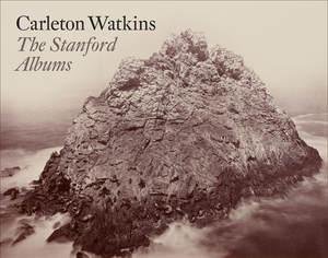 Carleton Watkins STANFORD ALBUMS