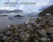 Primordial Landscapes- Iceland Revealed